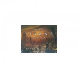 Titans: Monuments