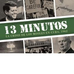 13 Minutos: La crisis de...