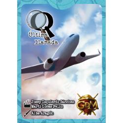 Q serie 1: Última llamada