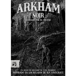 Arkham Noir caso 2:...